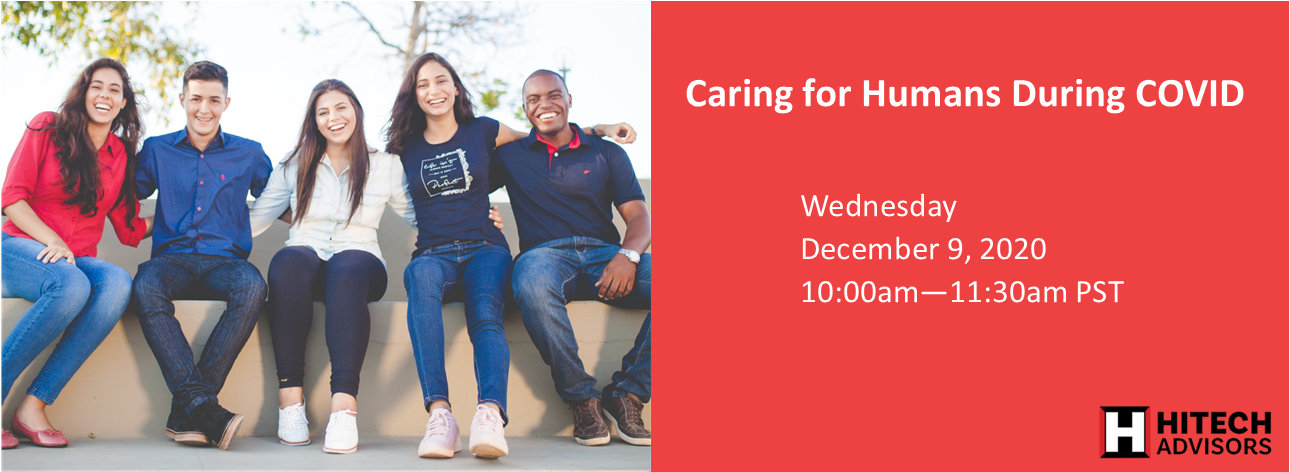 A stock photo of people sitting on an outdoor bench with their arms around each other, alongside white text over a red background, reading 'Caring for Humans During COVID. Wednesday December 9,2020. 10:00am-11:30am PST.'
